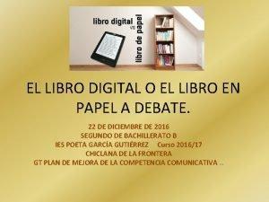 EL LIBRO DIGITAL O EL LIBRO EN PAPEL