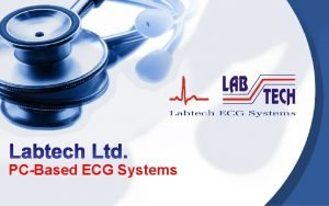 PCBased ECG Systems PC Based ECG Systems Holter