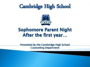 Cambridge High School Sophomore Parent Night After the