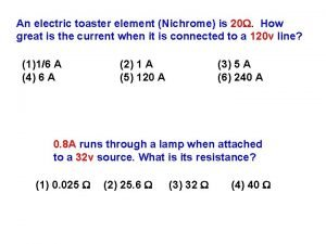 An electric toaster element Nichrome is 20 How