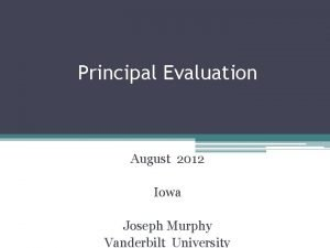 Principal Evaluation August 2012 Iowa Joseph Murphy Vanderbilt