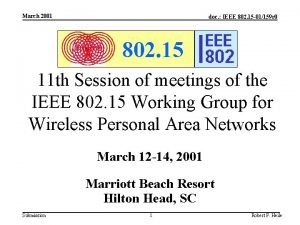 March 2001 doc IEEE 802 15 01159 r