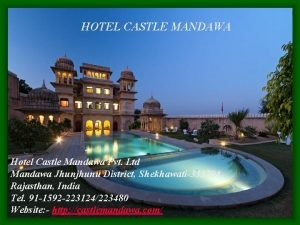 HOTEL CASTLE MANDAWA Hotel Castle Mandawa Pvt Ltd