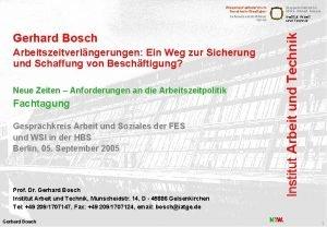 Gerhard Bosch Arbeitszeitverlngerungen Ein Weg zur Sicherung und