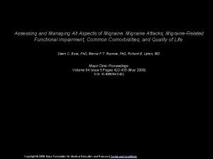 Assessing and Managing All Aspects of Migraine Migraine
