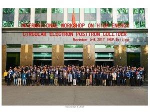 November 8 2017 International Workshop on CEPC CDR