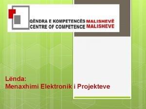 Lnda Menaxhimi Elektronik i Projekteve Menaxhimi Elektronik I