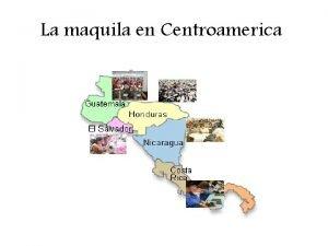 La maquila en Centroamerica Crisis afecta a maquila