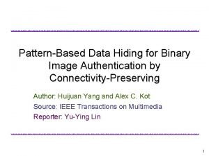 ISLABISLABISLABISLABISLABISLABISLABISLABISLABISLABISLABISLAB ISLABISLA PatternBased Data Hiding for Binary Image