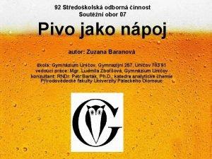 92 Stedokolsk odborn innost Soutn obor 07 Pivo