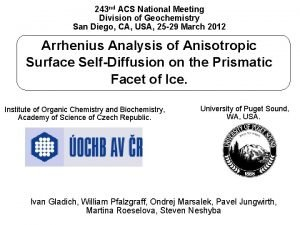 243 nd ACS National Meeting Division of Geochemistry