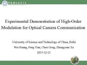Experimental Demonstration of HighOrder Modulation for Optical Camera