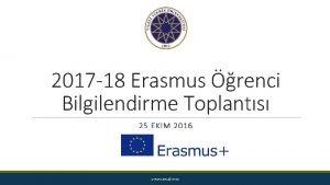 2017 18 Erasmus renci Bilgilendirme Toplants 25 EKIM