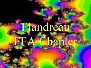 Flandreau FFA Chapter The FFA Mission The FFA