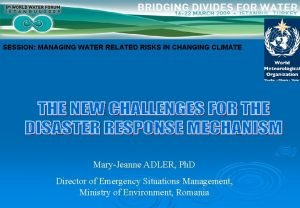SESSION MANAGING WATER RELATED RISKS IN CHANGING CLIMATE