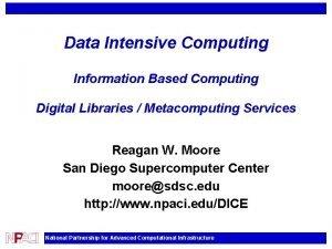 Data Intensive Computing Information Based Computing Digital Libraries