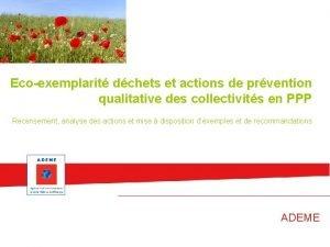 Ecoexemplarit dchets et actions de prvention qualitative des
