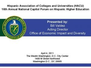 Hispanic Association of Colleges and Universities HACU 16