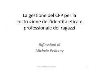 La gestione del CFP per la costruzione dellidentit