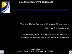 ROUNDTABLE CORPORATE GOVERNANCE Tercera Mesa Redonda Corporte Governance