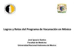 Logros y Retos del Programa de Vacunacin en