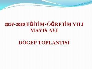 2019 2020 ETMRETM YILI MAYIS AYI DGEP TOPLANTISI