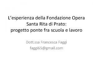 Lesperienza della Fondazione Opera Santa Rita di Prato