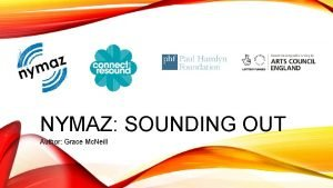 NYMAZ SOUNDING OUT Author Grace Mc Neill HAVE