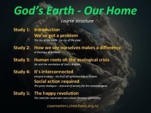 Gods Earth Our Home course structure Study 1