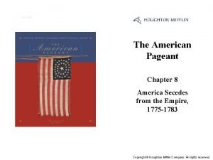 Cover Slide The American Pageant Chapter 8 America