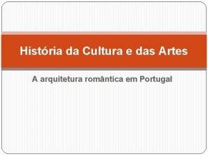 Histria da Cultura e das Artes A arquitetura