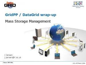 Grid PP Data Grid wrapup Mass Storage Management
