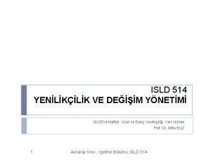 ISLD 514 YENLKLK VE DEM YNETM ISLD 514