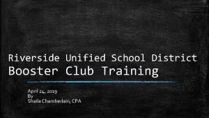 Riverside Unified School District Booster Club Training April