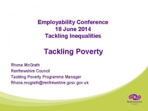 Employability Conference 18 June 2014 Tackling Inequalities Tackling