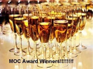 MOC Award Winners Who won MOC Best Student