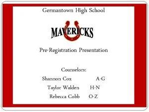 Germantown High School Student Services PreRegistration Presentation Preregistration