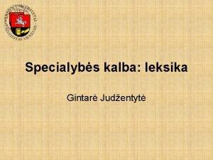 Specialybs kalba leksika Gintar Judentyt Leksikos ir odi