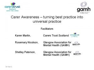 Carer Awareness turning best practice into universal practice