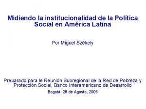 Midiendo la institucionalidad de la Poltica Social en