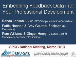 Professional Development to Practice Embedding Feedback Data into