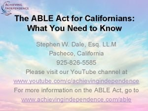 The ABLE Act for Californians What You Need
