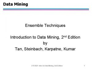 Data Mining Ensemble Techniques Introduction to Data Mining
