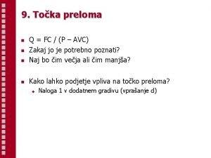 9 Toka preloma n Q FC P AVC