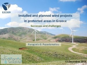 Installed and planned wind projects in protected areas