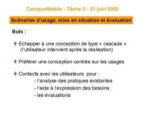 Campus Mobile Tche 0 21 juin 2002 Scnarios