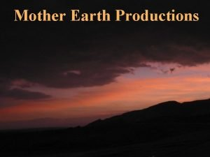 Mother Earth Productions Featuring Wadi Tzin Arad Beer