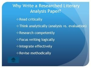 Why Write a Researched Literary Analysis Paper Read