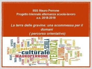 IISS Mauro Perrone Progetto triennale alternanza scuolalavoro a
