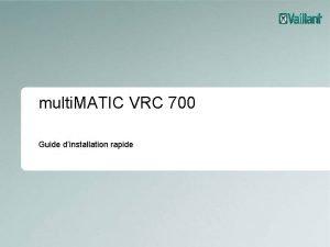 multi MATIC VRC 700 Guide dinstallation rapide 2